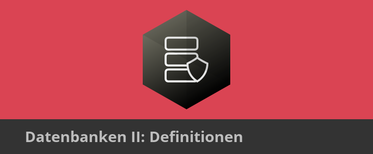 Datenbanken2_definitionen