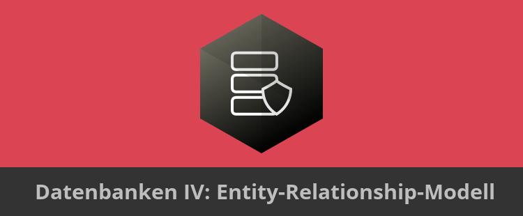 Titelbild Datenbanken 5: ER-Modellierung